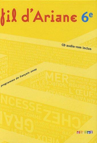 Français 6e Fil d'Ariane : Programme de français 2009 (1CD audio)