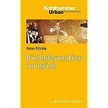 Die Reformation im Reich (Urban-Taschenbücher 747)