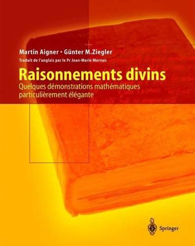 Raisonnements divins : Quelques dmonstrations mathmatiques particulirement lgantes