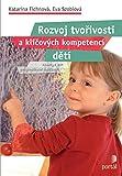 Rozvoj tvořivosti a klíčových kompetencí dětí: Náměty k RVP pro předškolní vzdělávání (2007)