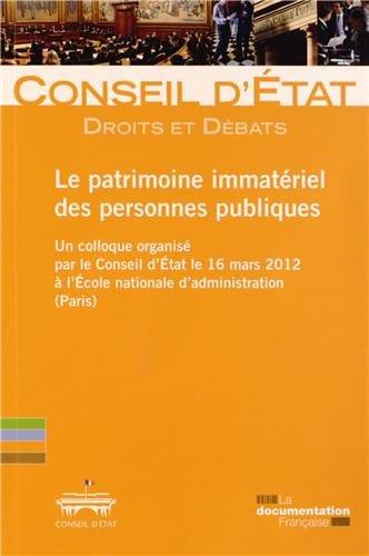 Le patrimoine immatériel des personnes publiques - Droits et débats n° 6
