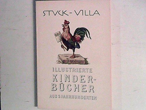 Illustrierte Kinderbücher aus drei Jahrhunderten. Katalog zur Ausstellung