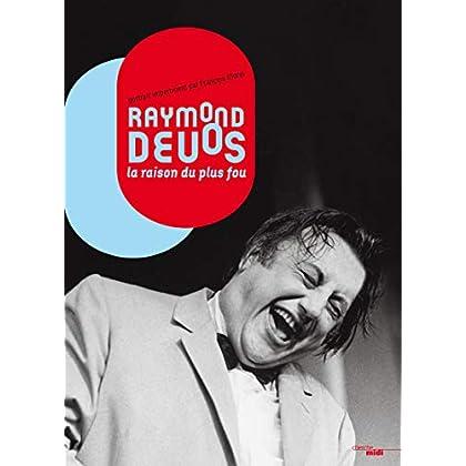 Raymond Devos, la raison du plus fou