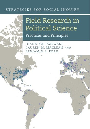 Field Research in Political Science (Strategies for Social Inquiry)