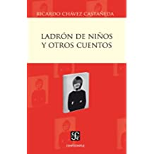 Ladrón de niños y otros cuentos (Centzontle (Paperback))