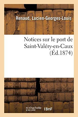 Notices sur le port de Saint-Valéry-en-Caux