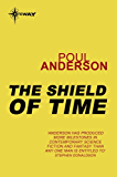 The Shield of Time: A Time Patrol Book
