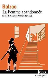 La Femme abandonnée par Honoré de Balzac