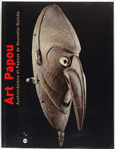 L'art papou : Austronésiens et Papous de Nouvelle-Guinée