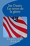 Joe Dassin: Les Revers De La Gloire