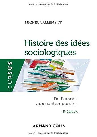 Histoire Contemporaine Politique Et Sociale - Histoire des idées sociologiques - Tome 2