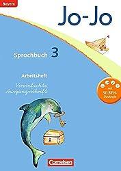 Jo-Jo Sprachbuch - Grundschule Bayern: 3. Jahrgangsstufe - Arbeitsheft in Vereinfachter Ausgangsschrift