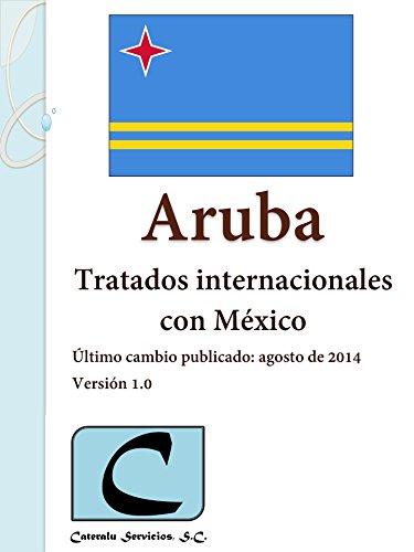 Aruba - Tratados Internacionales con México