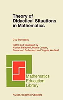 Theory of Didactical Situations in Mathematics: Didactique des Mathématiques, 1970-1990 (Mathematics Education Library (19), Band 19) (0792345266) | Amazon price tracker / tracking, Amazon price history charts, Amazon price watches, Amazon price drop alerts