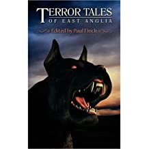 [Terror Tales of East Anglia [ TERROR TALES OF EAST ANGLIA ] By Finch, Paul ( Author )Sep-15-2012 Paperback