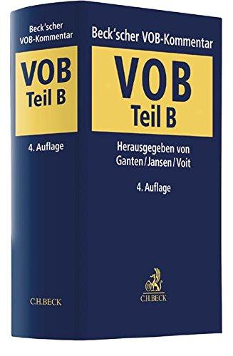 Beck'scher VOB- und Vergaberechtskommentar  VOB Teil B: Allgemeine Vertragsbedingungen für die Ausführung von Bauleistungen