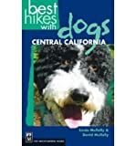 Best Hikes with Dogs: Central California (Best Hikes with Dogs) [ BEST HIKES WITH DOGS: CENTRAL CALIFORNIA (BEST HIKES W