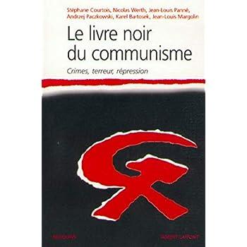 Le Livre noir du communisme : Crimes, terreur, répression