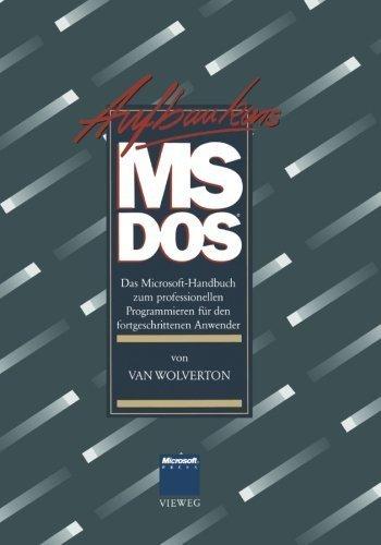 Aufbaukurs MS-DOS: Das Microsoft-Handbuch zum professionellen Programmieren f????r den fortgeschrittenen Anwender (German Edition) by Van Wolverton (1988-01-01) par Van Wolverton;Gerald Pommranz