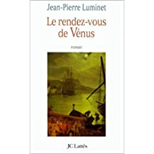 RENDEZ-VOUS DE V?NUS (LE) by JEAN-PIERRE LUMINET (September 01,1999)