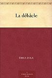 La débâcle (French Edition)