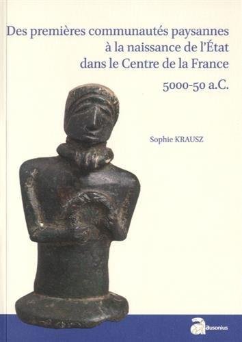 des-premieres-communautes-paysannes-a-la-naissance-de-letat-dans-le-centre-de-la-france-5000-50-ac-s