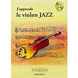 m?thode lesseur j apprends le violon jazz cd inclus volume 1