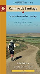 A Pilgrim's Guide to the Camino de Santiago: St. Jean - Roncesvalles - Santiago by John Brierley (2010-04-01)