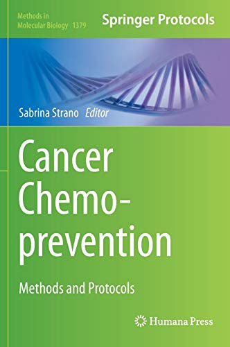 Cancer Chemoprevention: Methods and Protocols (Methods in Molecular Biology, Band 1379) -