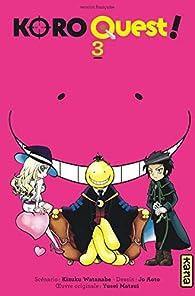 Koro quest, tome 3 par Kizuku Watanabe