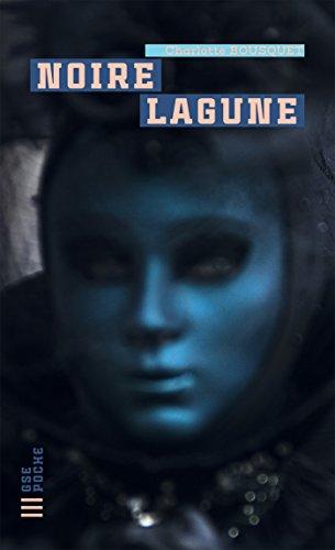 Noire lagune (GSE Poche) par Charlotte Bousquet
