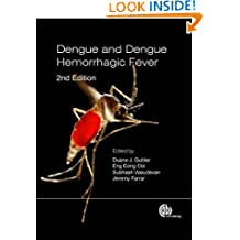 Dengue and Dengue Hemorrhagic F