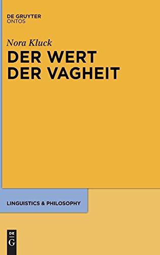 Der Wert der Vagheit (Linguistics & Philosophy, Band 5)