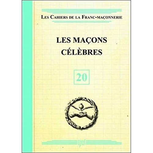 Les Maçons célèbres - Livret 20