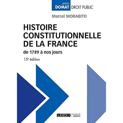 Histoire constitutionnelle de la France de 1789 à nos jours