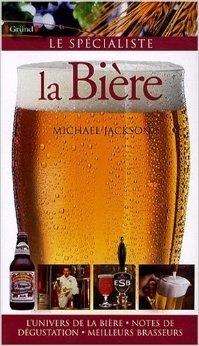 La Bière de Jean-Pierre Dauliac (Adapté par),Michael Jackson ( 2 octobre 2008 ) par Michael Jackson Jean-Pierre Dauliac (Adapté par)