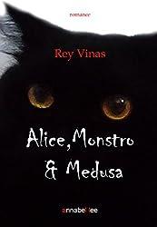 Alice, Monstro & Medusa (Portuguese Edition)