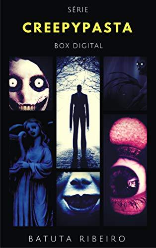 Box Creepypasta: 10 Títulos em 1 (Portuguese Edition) de [Ribeiro, Batuta