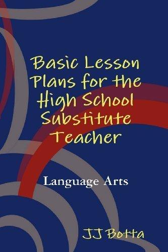 Basic Lesson Plans for the High School Substitute Teacher by Botta, JJ (2010) Paperback