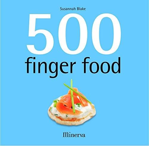 500 finger food par Susannah Blake