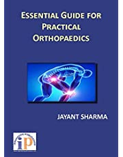 Essential Guide for Practical Orthopaedics