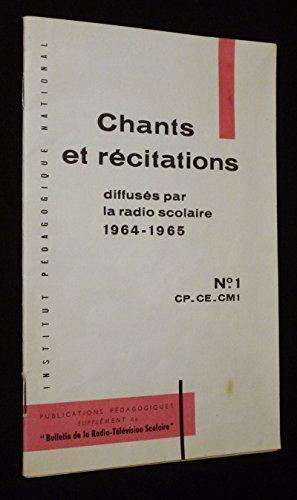 Recueil de chants et de textes de récitation diffusés par la radio scolaire 1964-1965. Livret n°1 : CP-CE-CM par Collectif