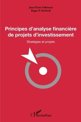 Principes d'analyse financière de projets d'investissement