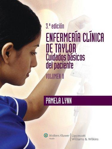 Enfermería clínica de Taylor Vol. I Competencias básicas (3ª ed.): 1 por Pamela Lynn