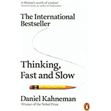 Thinking, Fast and Slow by Kahneman, Daniel (May 10, 2012) Paperback