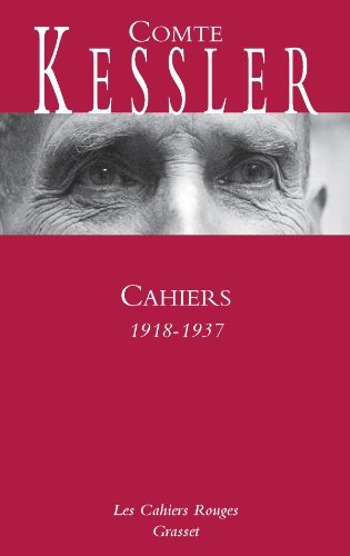 Cahiers, 1918-1937 par Harry Kessler