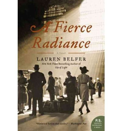 Radiance Tome 3 - (A Fierce Radiance) By Belfer, Lauren (Author)
