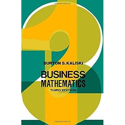 Download Business Mathematics 3rd Edition By Kaliski Burton S 1986 Hardcover Pdf Free Ryanleroy