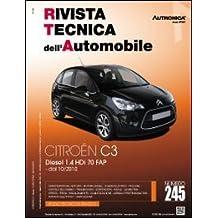 Citroën C3. Diesel 1.4 HDI 70 FAP. Ediz. multilingue (Rivista tecnica dell