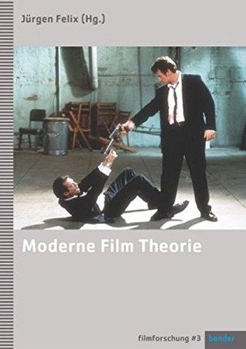 Moderne Film Theorie: Eine Einführung (Filmforschung, Band 3)